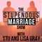 The Stupendous Marriage Show: Marriage Advice | Sex | Relationships | Christian