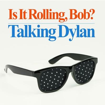Is It Rolling, Bob? Talking Dylan:Lucas Hare, Kerry Shale