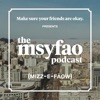 Make sure your friends are okay PRESENTS: The MSYFAO Podcast artwork