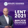 Lent 2021 with Bruce Downes The Catholic Guy artwork
