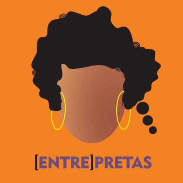 EntrePretas Podcast