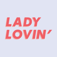 Podcast cover art for Lady Lovin'