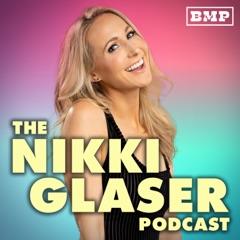 The Nikki Glaser Podcast