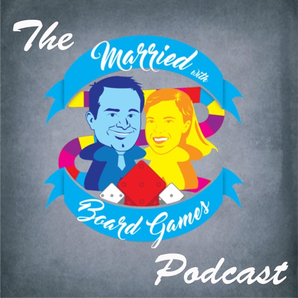 The Married with Board Games Podcast