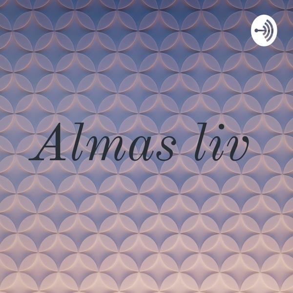 Almas Liv
