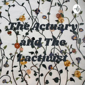 The Actuary and The Lactivist