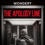 The Apology Line podcast cover art
