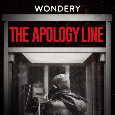 The Apology Line:Wondery