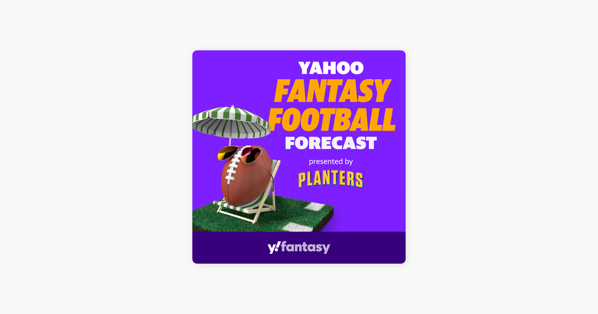 Yahoo Fantasy Football Forecast On Apple Podcasts