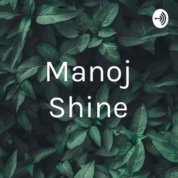 Manoj Shine