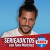 Seriadictos - Podcast de SERIES de Radio MARCA