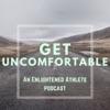 Get Uncomfortable artwork
