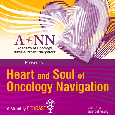 Heart and Soul of Oncology Navigation