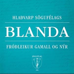 Blanda – hlaðvarp Sögufélags