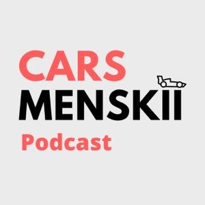 Carsmenskii Podcast
