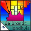 De Brand in het Landhuis - NPO Radio 1 / NTR