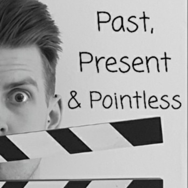 Past, Present & Pointless