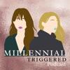 Millennial Triggered artwork