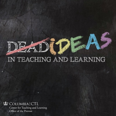 Dead Ideas in Teaching and Learning:Columbia University Center for Teaching and Learning