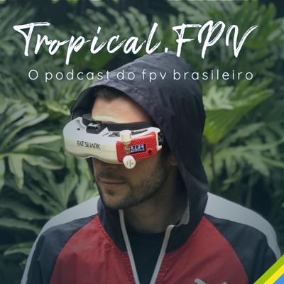 Tropical.FPV:Alessandro M. Nardinelli