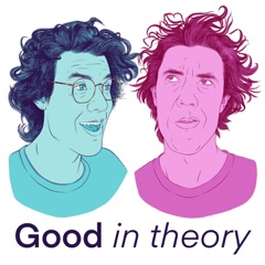 Good in Theory: A Political Philosophy Podcast