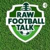 Raw Football Talk artwork