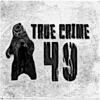 True Crime 49 Podcast artwork