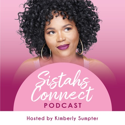 Sistahs Connect Podcast