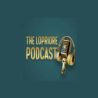 The LoPriore Podcast