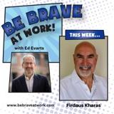 Episode 78: Firdaus Kharas, Part 2