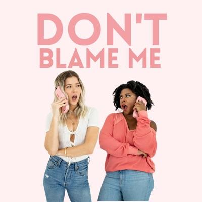 Don't Blame Me!:Meghan Rienks