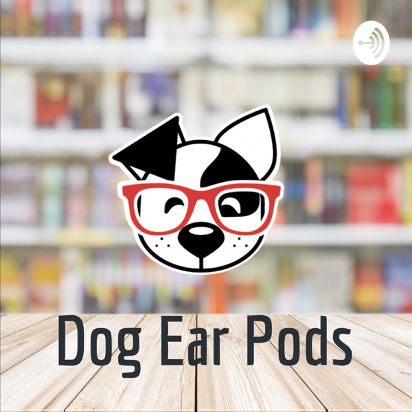 Dog Ear Podcast