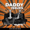 Daddy Issues with Jon and Bron artwork