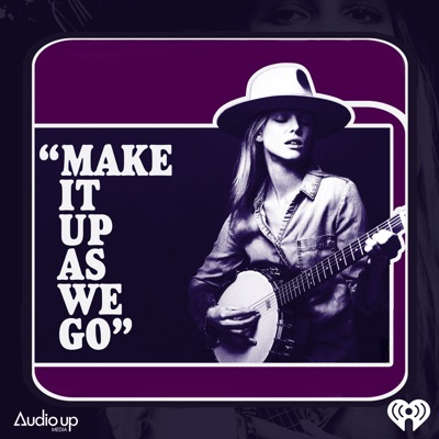 Make It Up As We Go:iHeartRadio and Audio Up, Inc.