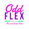 Odd Flex Podcast.