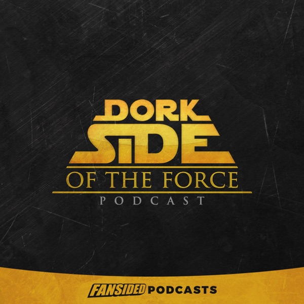 Dork Side of the Force Podcast on Star Wars