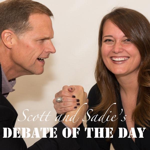Scott and Sadie's Debate of the Day Artwork