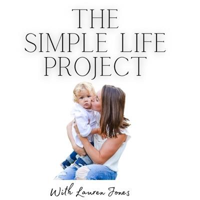 The Simple Life Project:Lauren Jones