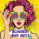 Blogger! Why not?