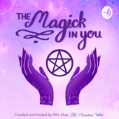 The Magick in You