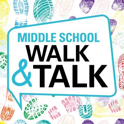 Middle School Walk & Talk