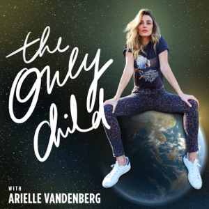The Only Child with Arielle Vandenberg