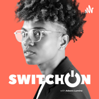 Switch On with Adaora Lumina
