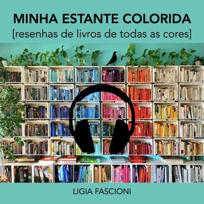 Minha Estante Colorida:Ligia Fascioni