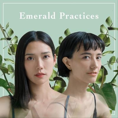 エメラルド プラクティシズ:Emerald Practices