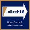 Follow Him: A Come, Follow Me Podcast featuring Hank Smith & John Bytheway artwork