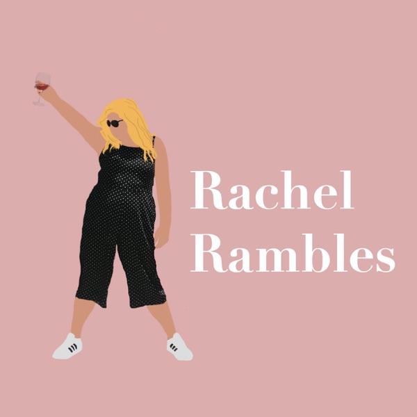 Rachel Rambles