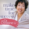 Make Time for Success with Dr. Christine Li artwork
