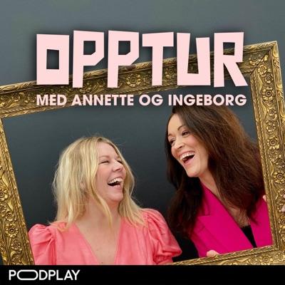 Opptur med Annette og Ingeborg:Podplay