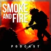 Smoke and Fire Podcast artwork